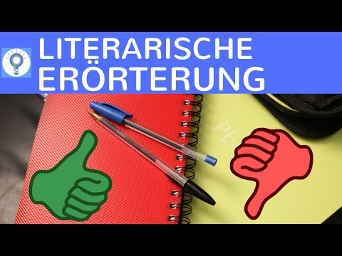 Literarische Erörterung Formen Schreiben Operatoren Aufbau