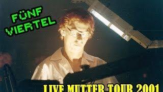 [01] Rammstein - 5/4 (Fünf Viertel) Live Mutter Tour 2001 (Multicam)