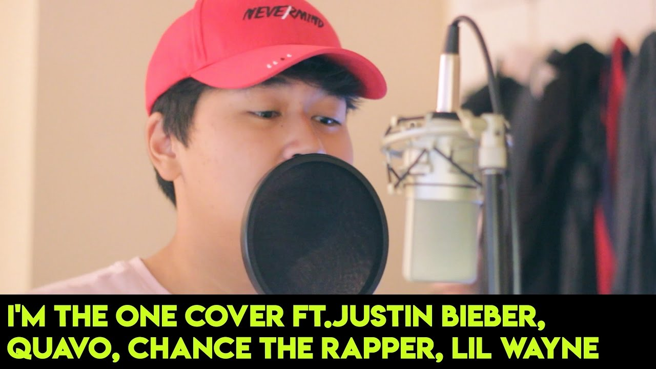 Im The One Cover FtJustin Bieber Quavo Chance The