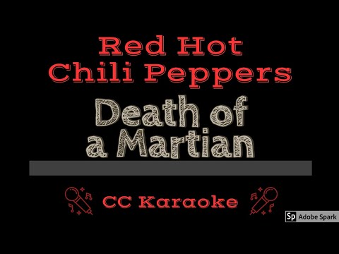 Red Hot Chili Peppers • Death Of A Martian (CC) [Karaoke Instrumental Lyrics] mp3