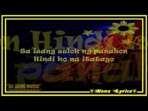 Sa Ibang Mundo - Kean Cipriano and Nadine  Lustre - Lyrics (P-Pop Love Song 2015)