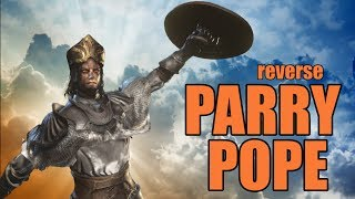 The Reverse Parry Pope | HIGH LEVEL PVP | Dark Souls 3