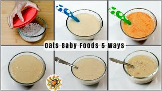 Oats Baby Food Recipe 5 ways  Baby Food with Oats for 10+ Months baby  Oats Lunch Ideas For Babies