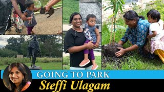Going to Park | Vlog in Tamil | Alandra's Tree Planting | Steffi Ulagam