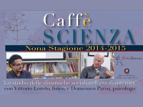 Caffè Scienza - Lo studio delle dinamiche sociali nell'era di internet