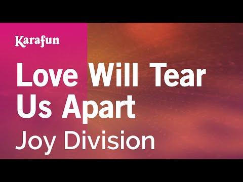 Love Will Tear Us Apart - Joy Division | Karaoke Version | KaraFun