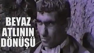 Beyaz Atlı'nın Dönüşü - Türk Filmi