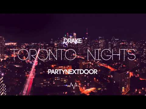 Toronto Nights (feat. PartyNextDoor) - Drake Type Beat  *SOLD*