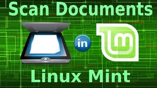 Scan Documents in Linux Mint 17.2