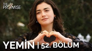Yemin 52. Bölüm | The Promise Season 1 Episode 52