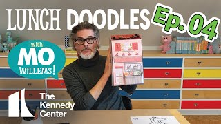 LUNCH DOODLES with Mo Willems! Episode 04