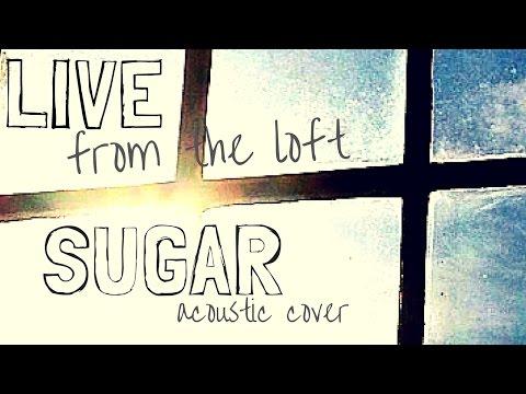 Maroon 5 - Sugar (Paul Reese ft. Colin Lockey Acoustic Cover)