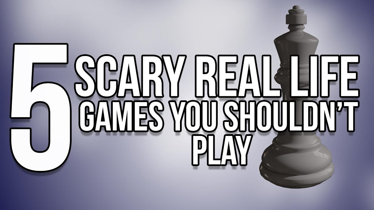 5 Scary Real Life Games You Shouldn T Play Youtube