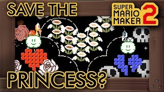 Super Mario Maker 2 - Save The Princess Or Not? (Level With Two Endings)