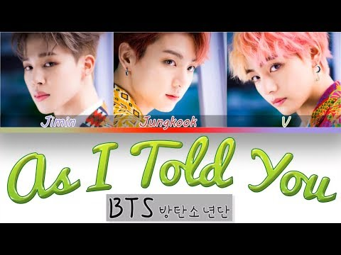 BTS JUNGKOOK, V & JIMIN – AS I TOLD YOU (Color Coded Lyrics Han/Rom/Eng)