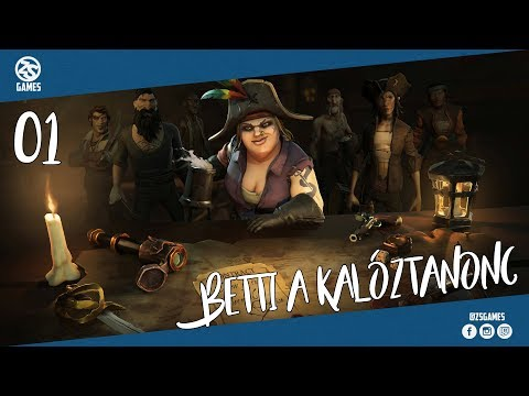 Sea of Thieves #01 - Betti a kalóztanonc! /w Betti