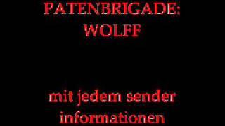 PATENBRIGADE:WOLFF-mit jedem sender informationen