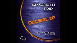 Mr Dendo - Run [Spaghetti Trip - Decibel EP Vol 5.7]