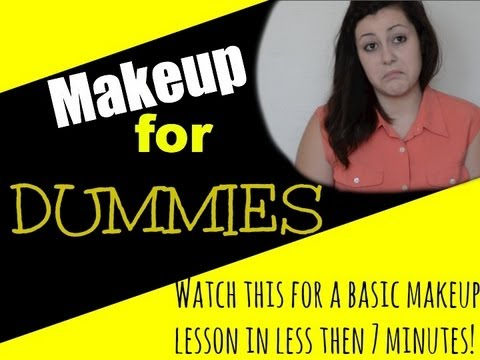 Makeup for Dummies: A Basic Lesson - YouTube