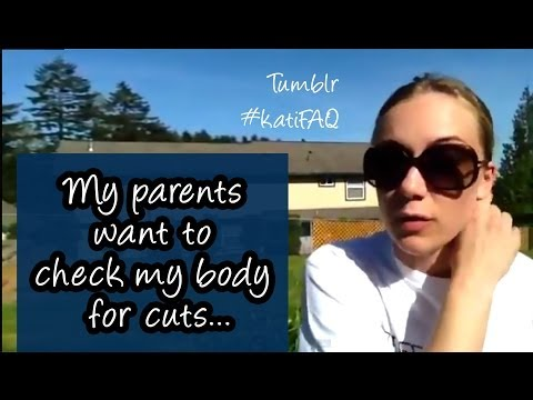 My parents want to check my body for cuts?!? Help! Mental Health Help with Kati Morton