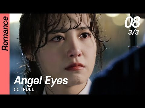 [CC/FULL] Angel Eyes EP08 (3/3) | 엔젤아이즈