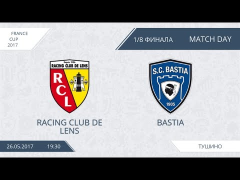 AFL17. France. Cup. 1/4. Racing Club de Lens – Bastia