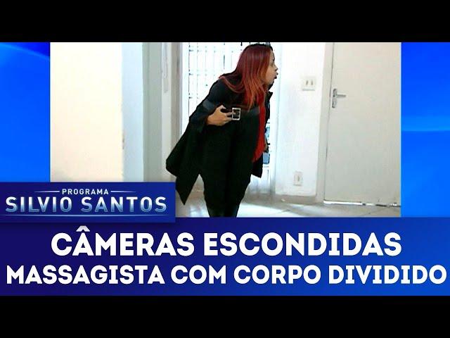 Massagista com Corpo Dividido | Câmeras Escondidas (06/01/19)