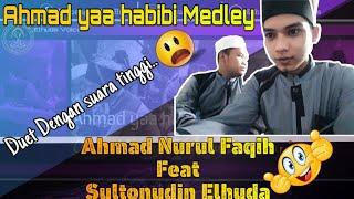 Gambar cover AHMAD YA HABIBI MEDLEY-ELHUDA VOICE