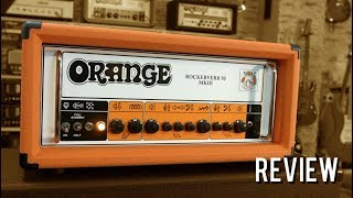 Orange Rockerverb 50 MkIII - Review (Orange Series 6/10)