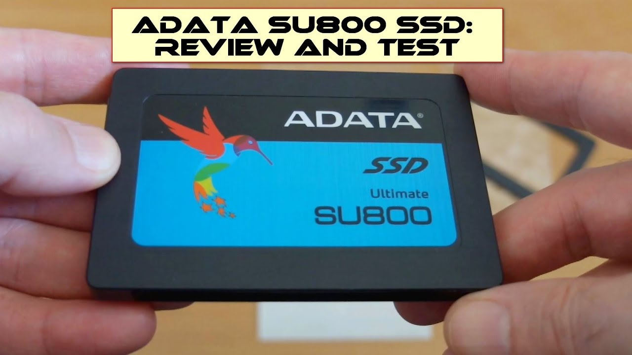 ADATA SU800 SSD - Review and Test