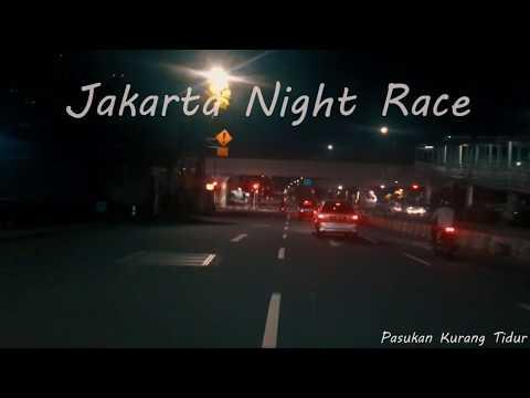 Jakarta Night Race | Balap Liar Jakarta