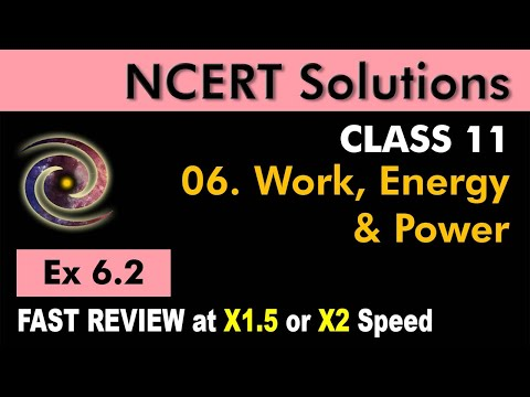 Class 11 Physics NCERT Solutions | Ex 6.2 Chapter 6 | Work, Energy and Power by Ashish Arora