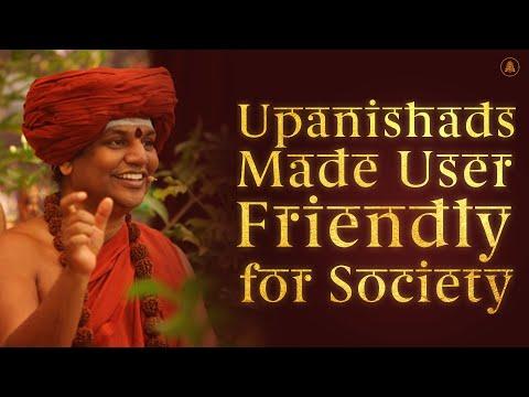 Upanishads – Made User Friendly for Society