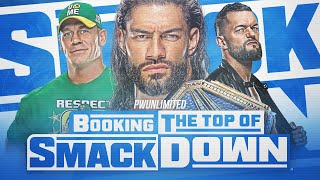 Booking The Top Of Smackdown Over The Next Few Months