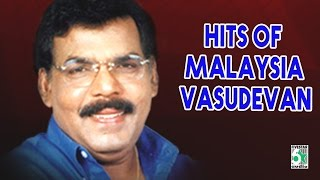 Malaysia Vasudevan Hits | Hits of Malaysia Vasudevan | Juke box