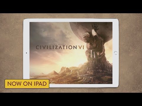 Civilization VI iPad Launch Trailer