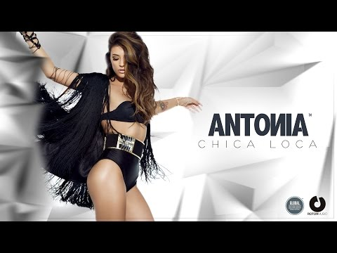 Antonia - Chica Loca (Official Music Video)