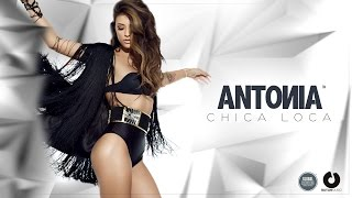 Repeat youtube video Antonia - Chica Loca (Official Music Video)