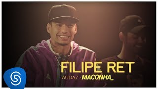 Filipe Ret - Maconha (Faixa a Faixa Audaz)