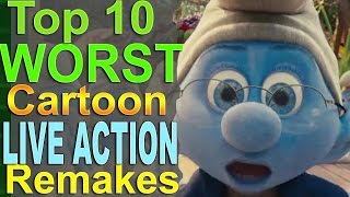 Top 10 Worst Cartoon Live Action Remakes