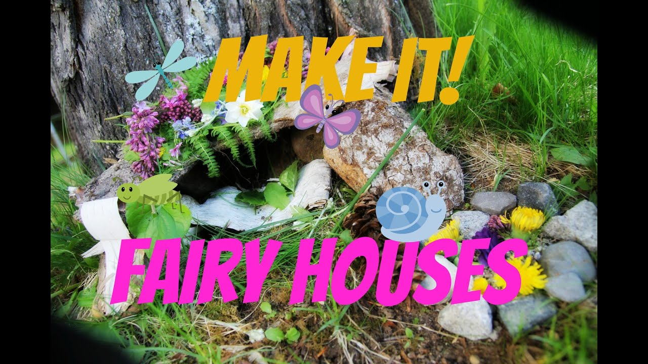 make it fairy houses youtube. Black Bedroom Furniture Sets. Home Design Ideas