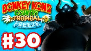 Donkey Kong Country: Tropical Freeze - Gameplay Walkthrough Part 30 - World 6: Final Boss! 100%