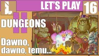 Zagrajmy w Dungeons II PL ❤️ Bitwa o las elfów 3  ❤️16