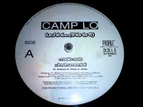 Camp Lo   Luchini aka This Is It Instrumental 1996 HQ