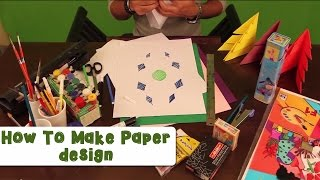 How To Make Paper Design