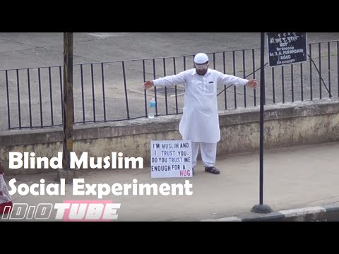 """Blind Muslim Trust"" - Social Experiment That Will Change Your Mind -  iDiOTUBE"