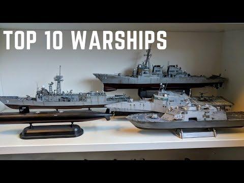 Top 10 Warships in My 1/350 Scale Model Fleet