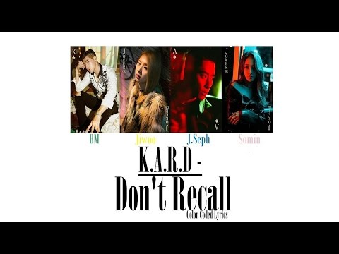 K.A.R.D - Don't Recall [LYRICS Color Coded]