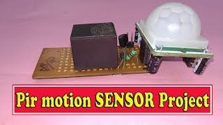Pir motion sensor,school projects,electronics projects,college projects,Simple electronic projects