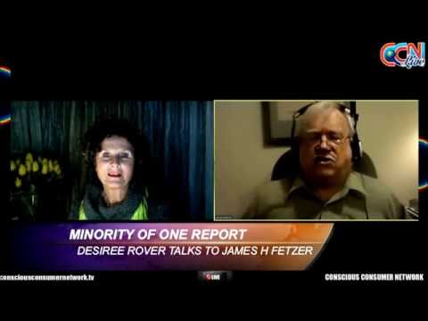 Minority Of One Report - Desiree Rover talks to James H Fetzer